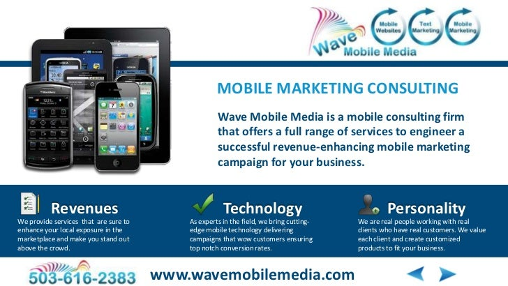 MOBILE MARKETING CONSULTING                                                    Wave Mobile Media is a mobile consulting fi...