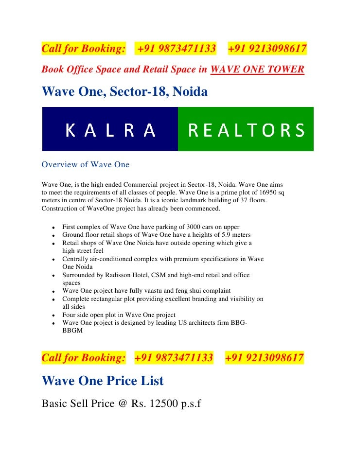 Call for Booking:   +91 9873471133   +91 9213098617<br />Book Office Space and Retail Space in WAVE ONE TOWER<br />Wave ...
