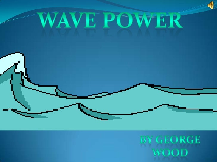 wave power presentation