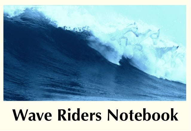 Wave Riders Notebook