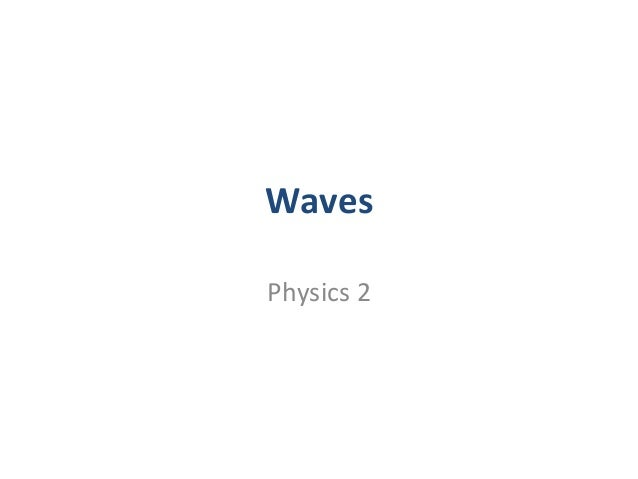 Waves Physics 2