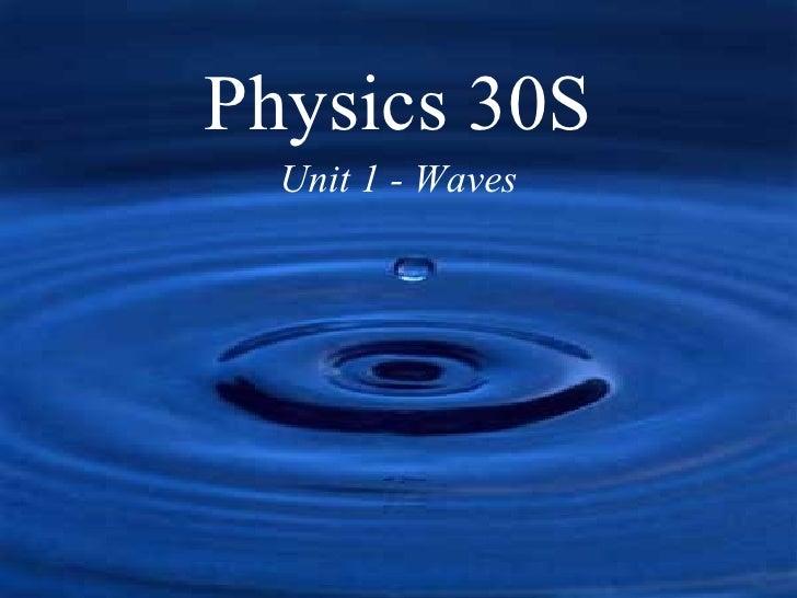 Physics 30S Unit 1 - Waves