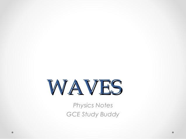 WAVES Physics Notes GCE Study Buddy