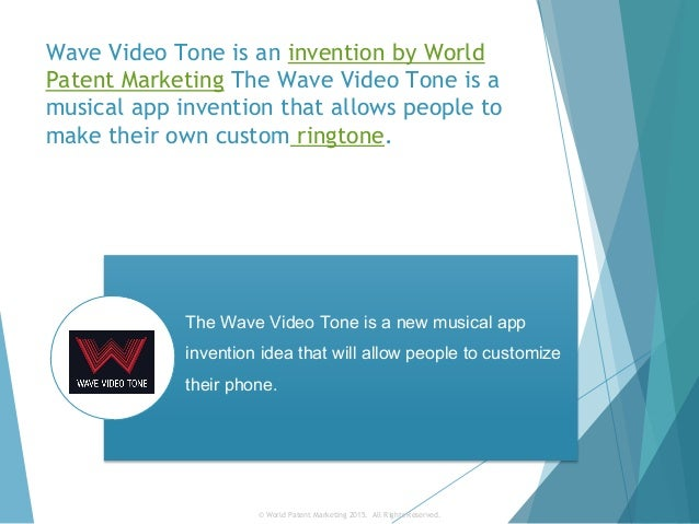 World Patent Marketing Invention Team Introduces The Wave Video Tone,…