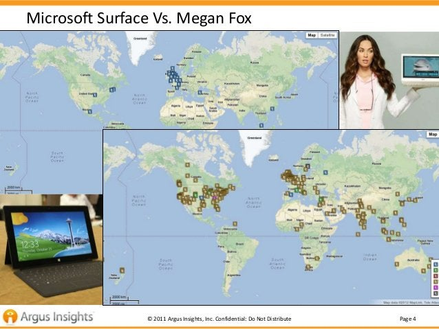 Microsoft Surface Vs. Megan Fox                © 2011 Argus Insights, Inc. Confidential: Do Not Distribute   Page 4