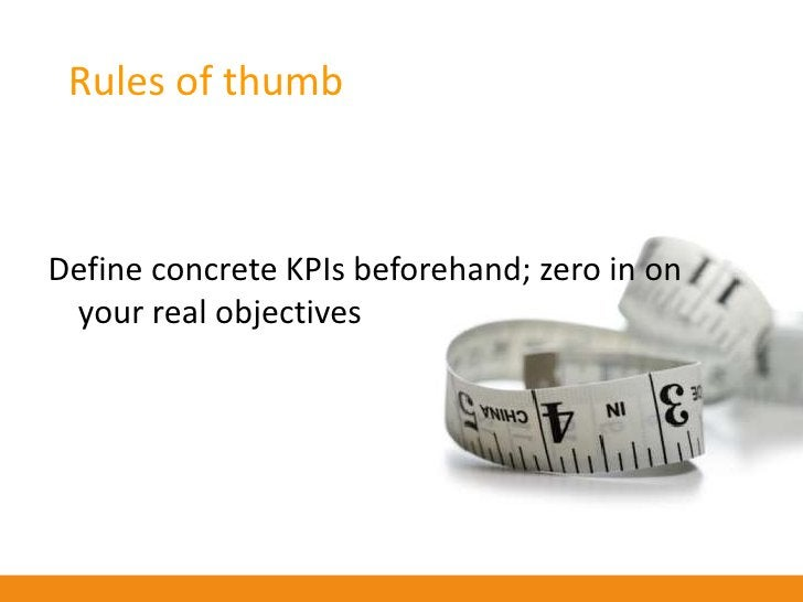 Rules of thumb    Allow campaign (and its KPIs) to evolve