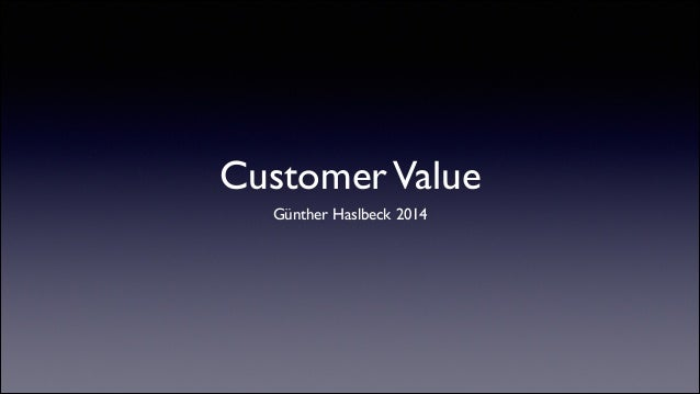 CustomerValue Günther Haslbeck 2014