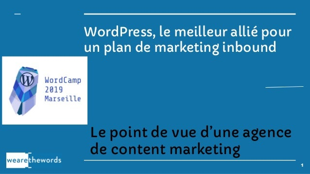 WordPress, le meilleur allié pour un plan de marketing inbound Le point de vue d'une agence de content marketing 1