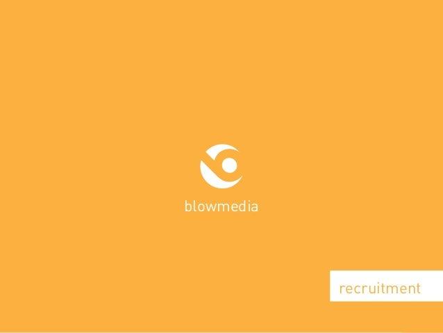 blowmedia.co.uk blowmedia recruitment