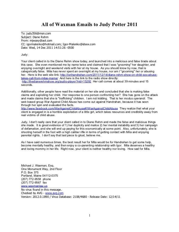 All of Waxman Emails to Judy Potter 2011To: judy356@msn.comSubject: Diane RehmFrom: mjwaxy@aol.comCC: igormalenko@hotmail....