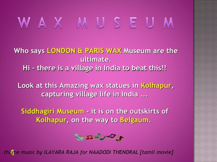 Who says  LONDON & PARIS WAX  Museum are the ultimate. Hi -there is a village in India to beat this!!  Look at this Amazi...