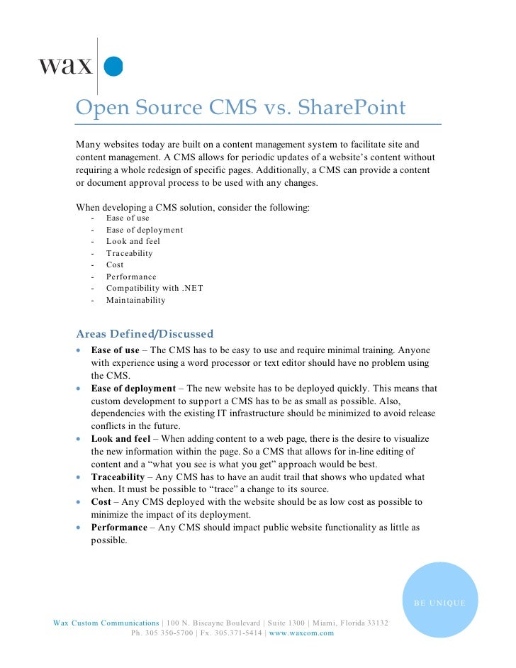Open Source CMS vs. SharePoint       Many websites today are built on a content management system to facilitate site and  ...