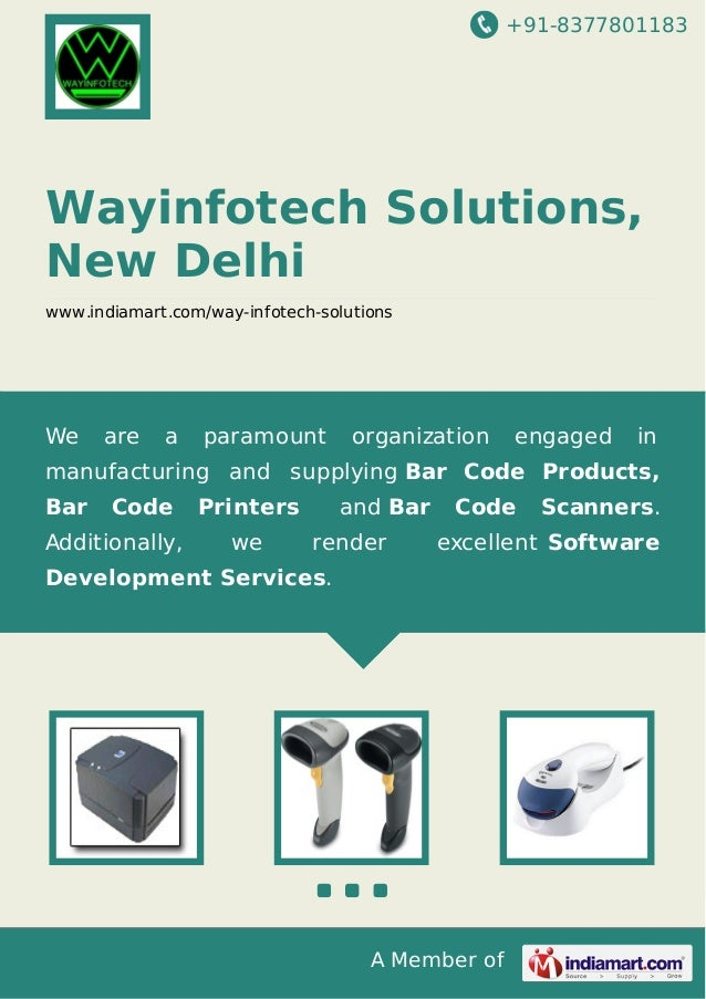 +91-8377801183 A Member of Wayinfotech Solutions, New Delhi www.indiamart.com/way-infotech-solutions We are a paramount or...