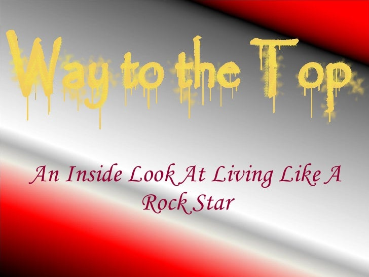 An Inside Look At Living Like A Rock Star