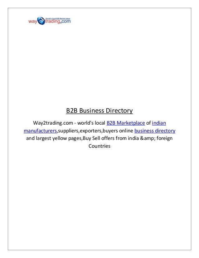 B2B Business Directory Way2trading.com - world's local B2B Marketplace of indian manufacturers,suppliers,exporters,buyers ...