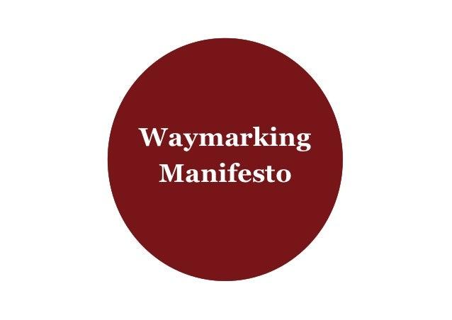 Waymarking Manifesto