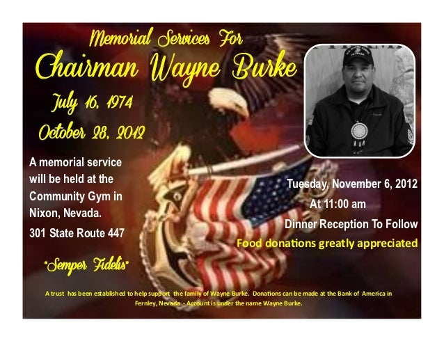 Memorial Services For Chairman Wayne Burke    July 16, 1974 October 28, 2012A memorial servicewill be held at the         ...