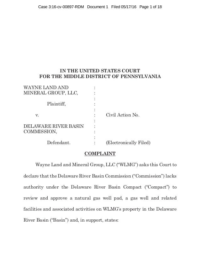 IN THE UNITED STATES COURT FOR THE MIDDLE DISTRICT OF PENNSYLVANIA WAYNE LAND AND : MINERAL GROUP, LLC, : : Plaintiff, : :...
