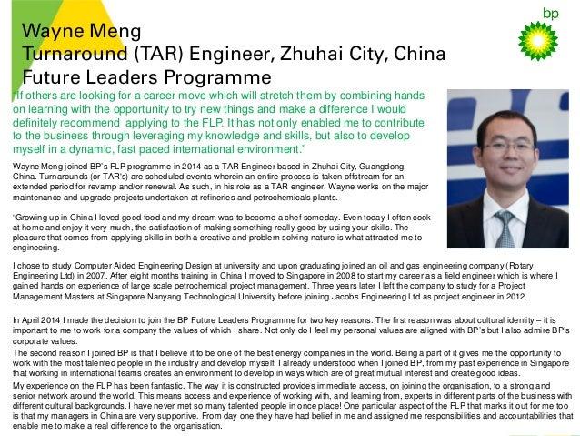 Wayne Meng Turnaround (TAR) Engineer, Zhuhai City, China Future Leaders Programme I chose to study Computer Aided Engineer...