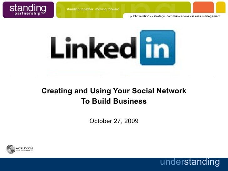 Creating and Using Your Social Network To Build Business October 27, 2009