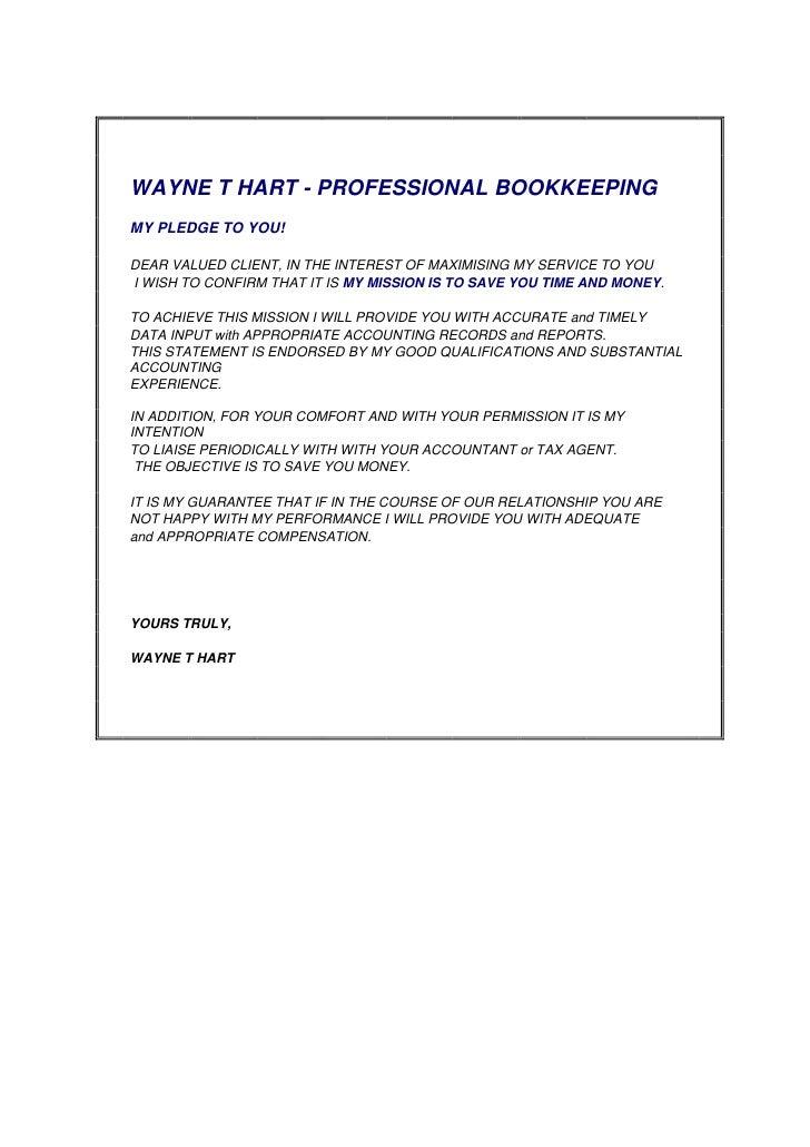 WAYNE T HART - PROFESSIONAL BOOKKEEPINGMY PLEDGE TO YOU!DEAR VALU...