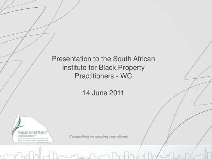 Presentation to the South African Institute for Black Property Practitioners - WC14 June 2011<br />