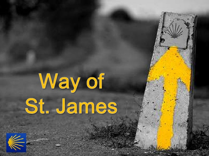 Way of St. James <br />