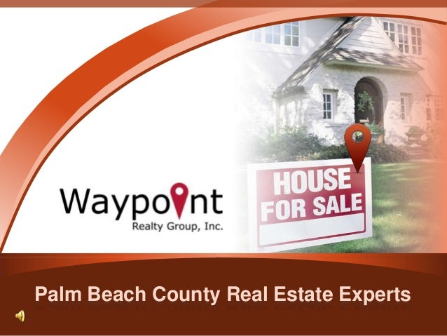 Palm Beach County Real Estate Experts