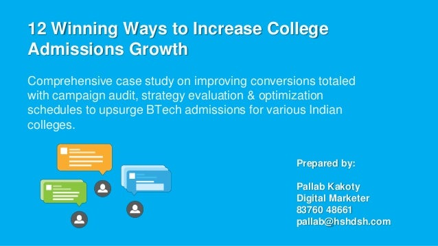 12 Winning Ways to Increase College Admissions Growth Comprehensive case study on improving conversions totaled with campa...