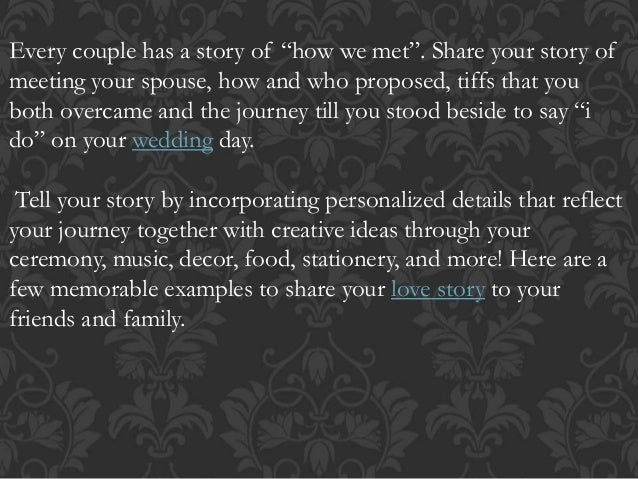 ways to share your love story at your wedding