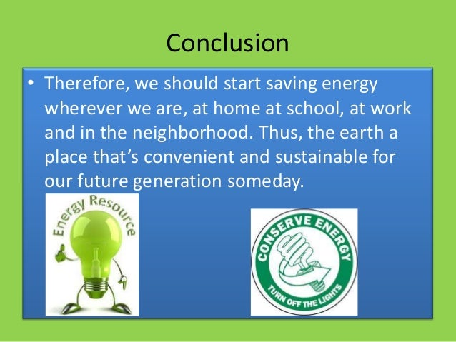 saving electricity in school In addition, there are no education guidelines for the high school level,  620  how the education about electric energy savings has been.