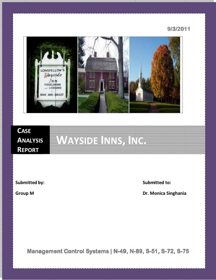 9/3/2011CASEANALYSIS        WAYSIDE INNS, INC.REPORTSubmitted by:                                Submitted to:Group M     ...