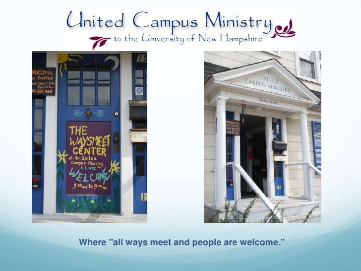 """Where """"all ways meet and people are welcome.""""<br />"""