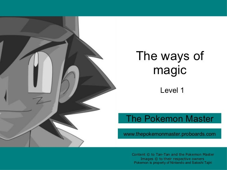 Content © to Tan-Tan and the Pokemon Master Images © to their respective owners Pokemon is property of Nintendo and Satosh...
