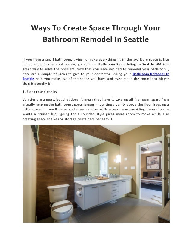 Ways To Create Space Through Your Bathroom Remodel In Seattle Inspiration Bathroom Remodeling Seattle