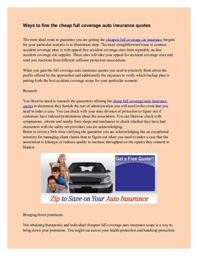 Full Coverage Auto Insurance Quotes Unique Ways To Fins The Cheap Full Coverage Auto Insurance Quotes