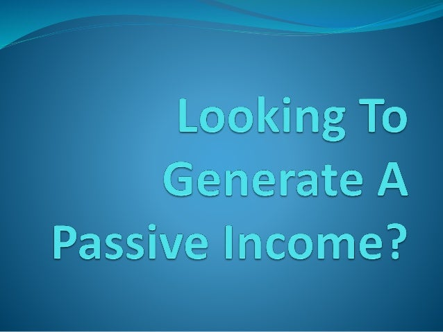 There are a lot of ways to generate a passive income. But, some of the ways that are out there work better than the others...