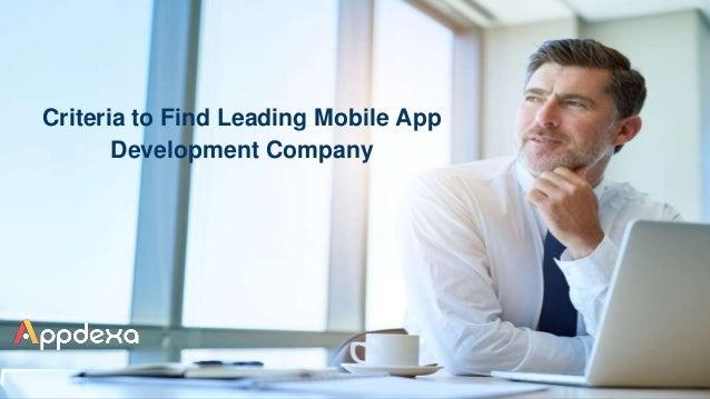 Criteria to Find Leading Mobile App Development Company