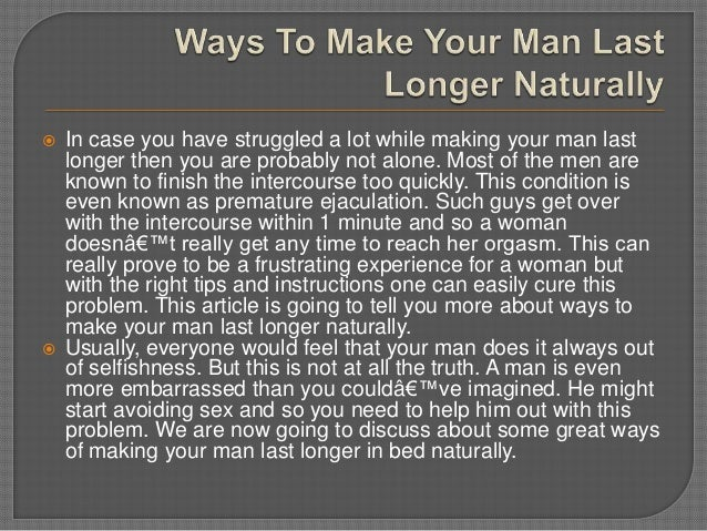 How To Make Guys Last Longer In Bed