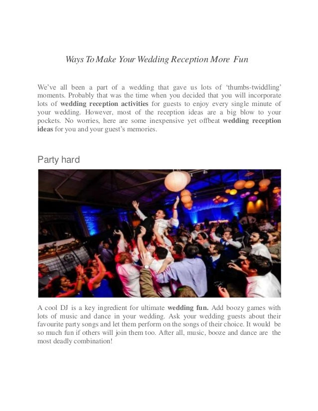 Ways To Make Your Wedding Reception More Fun