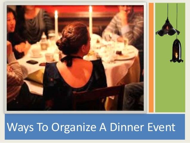 Ways To Organize A Dinner Event