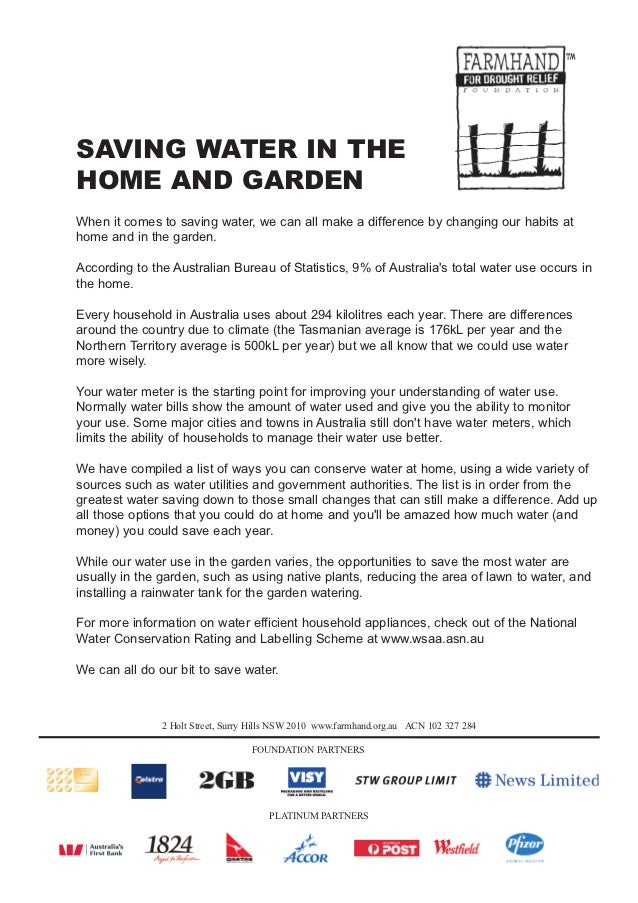 SAVING WATER IN THEHOME AND GARDENWhen it comes to saving water, we can all make a difference by changing our habits athom...