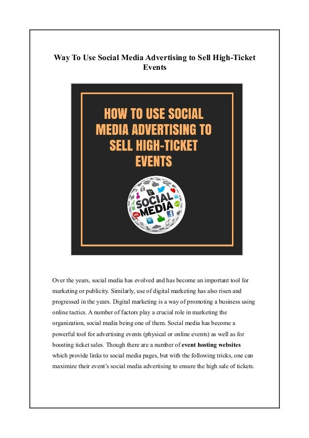 Way To Use Social Media Advertising to Sell High-Ticket Events Over the years, social media has evolved and has become an ...