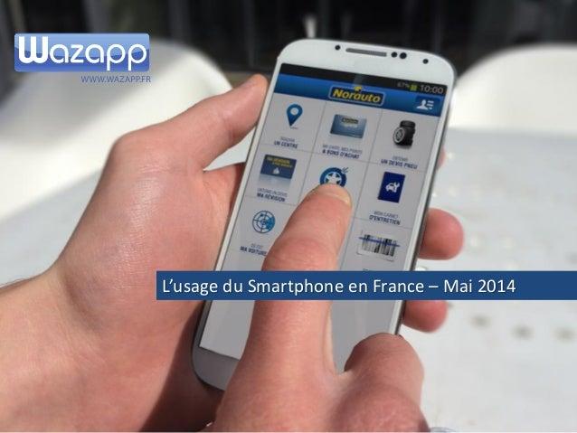 Etude sur les Smartphones en France – Mai 2014