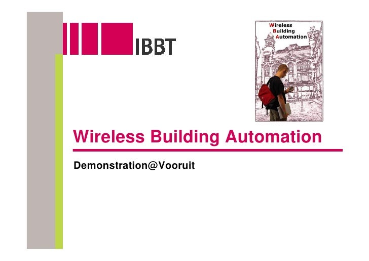 Wireless Building Automation Demonstration@Vooruit