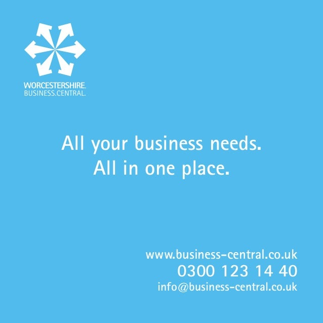 All your business needs.    All in one place.          www.business-central.co.uk               0300 123 14 40            ...