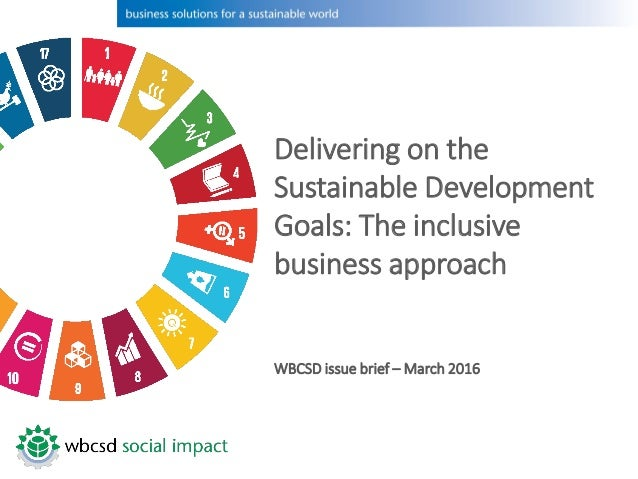 business sustainable development Connecting the business & human rights and the sustainable development  agendas human rights are essential to achieving the sustainable development .
