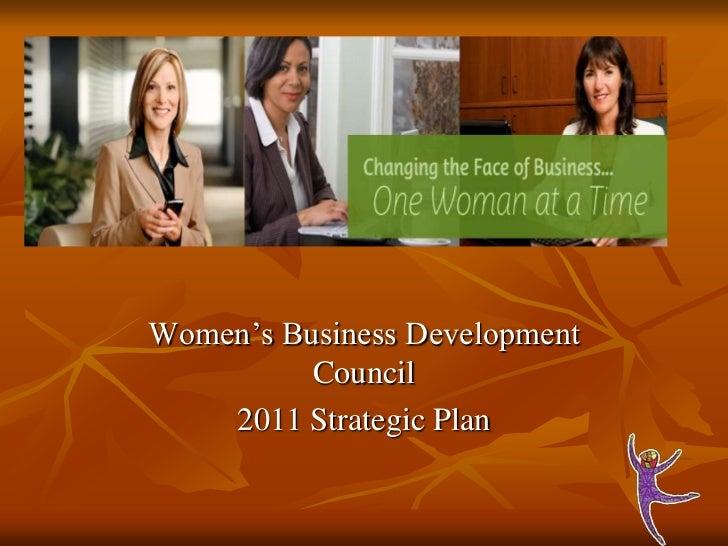 Women's Business Development Council<br />2011 Strategic Plan<br />