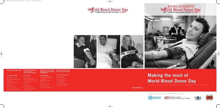 RTIBLOODINFO     Making the most of World Blood Donor Day Some guidelines for organizers of World Blood Donor Day events o...