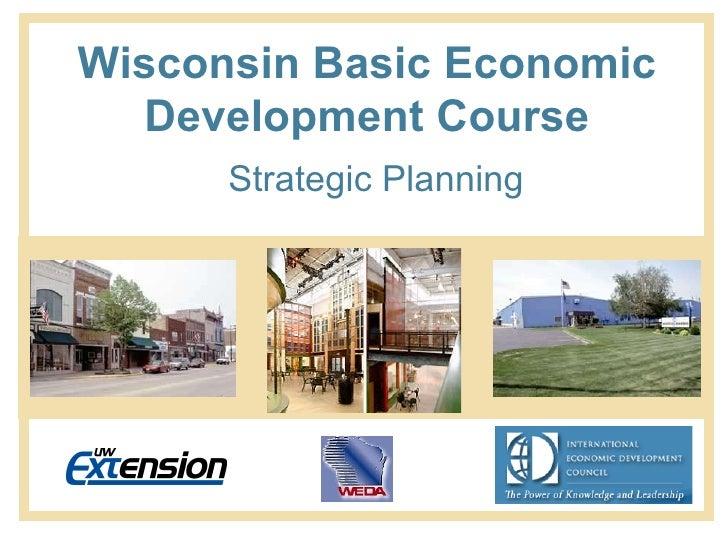 Wisconsin Basic Economic Development Course Strategic Planning